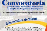 TALLER NACIONAL DE ELABORACIÓN DE PERFILES DE PROYECTOS DE INVESTIGACIÓN 2020