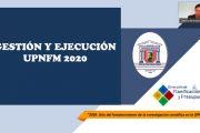 DPLP PRESENTA INFORME DE GESTIÓN Y EJECUCIÓN DE LA UPNFM AÑO 2020