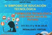 IV SIMPOSIO DE EDUCACIÓN TECNOLÓGICA FORMACIÓN TECNOLÓGICA CON VISIÓN HACIA EL FUTURO  2021