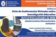 Ciclo de Conferencias Virtuales sobre Investigación Educativa